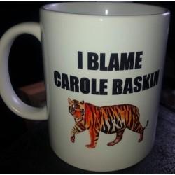 I blame Carole Mug